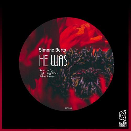 Simone Berto - He Was (Original Mix)