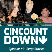 Top 5 Simp Moments - The CincountDown: Episode 43