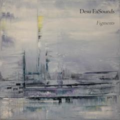 DesuExSounds - Figments (teaser)