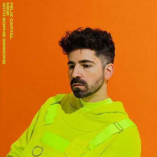 Felix Cartal - Mine (Not For Radio Remix)