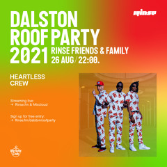 Dalston Roof Party: Heartless Crew - 26 August 2021