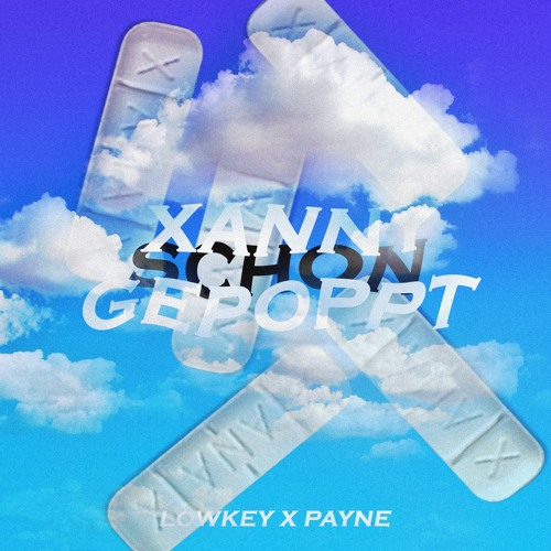 Xanny schon gepoppt