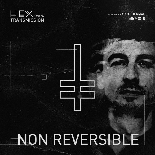 HEX Transmission #076 - Non Reversible