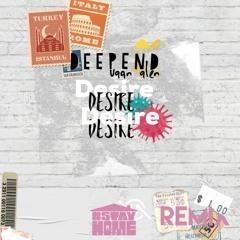 Desire[vaan Alen REMIX]