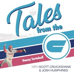 Tales From The C - Episode 29 w/ Danny Tartabull
