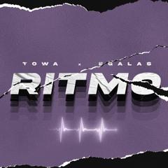 RITMO - TOWA X EGALAS
