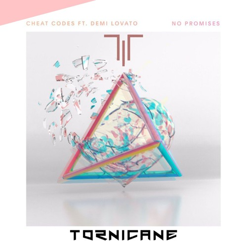 No Promises (Tornicane Remix)
