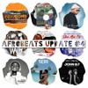 Download Afrobeats Update #4 (Pronto | Vula Mlomo | Bounce | Coming | Gbokirigbo | Sika Aba Fie | etc) Mp3