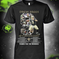 Drew brees new orleans saints thank for the memories