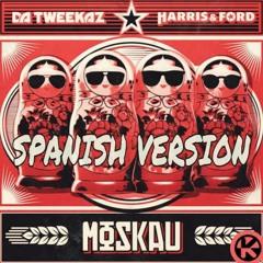 Da Tweekaz - Moskau (SPANISH VERSION)
