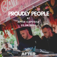 Proudly People at After Caposile 02.08.2020
