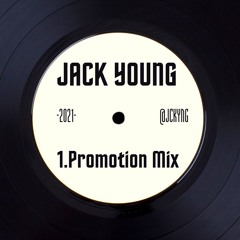 JACK YOUNG PROMO MIX 2021