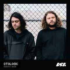 BSRMIX #109 - Otologic