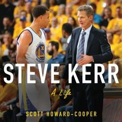 STEVE KERR By Scott Howard - Cooper