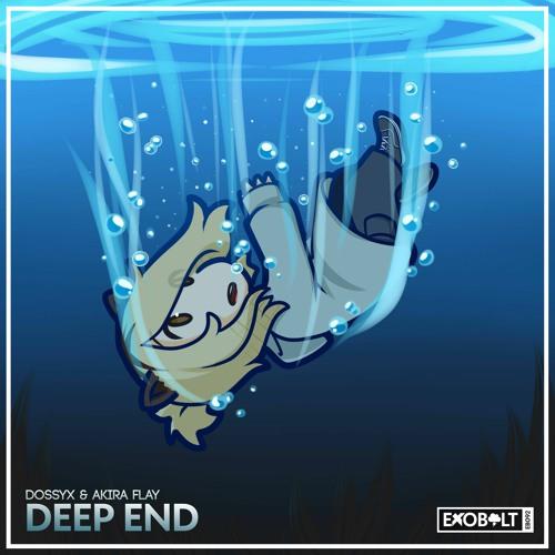 DossyX & Akira Flay - Deep End