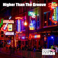 Higher Than The Groove