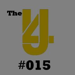 The 4U Radio Show - Episode #015