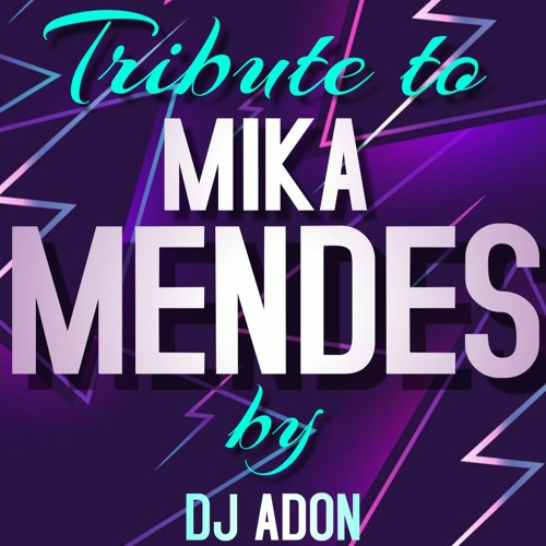 TRIBUTE TO MIKA MENDES (MEDLEY).mp3