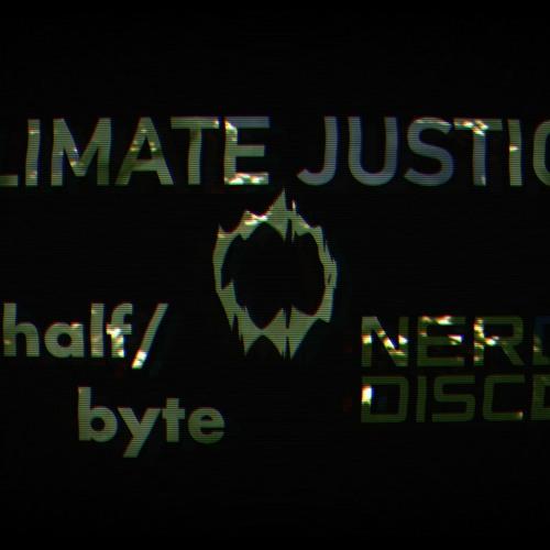 half/byte & NERDDISCO - Climate Justice