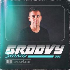 Jairo Delli Groovyserie 05