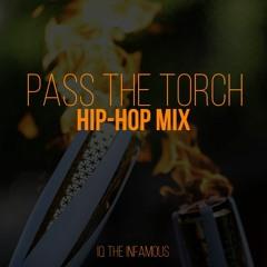 Pass The Torch: Hip-Hop Mix