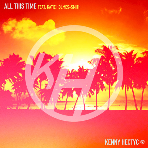 All This Time (Extended Mix) [feat. Katie Holmes-Smith]