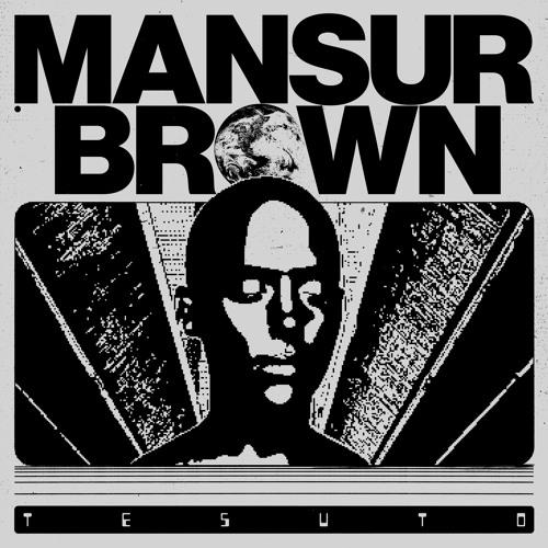 Mansur Brown - Tesuto