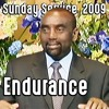 The Meaning of Endurance (Sunday Service 9/27/09)