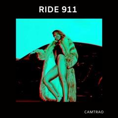 Ride 911 (Camtrao Edit)