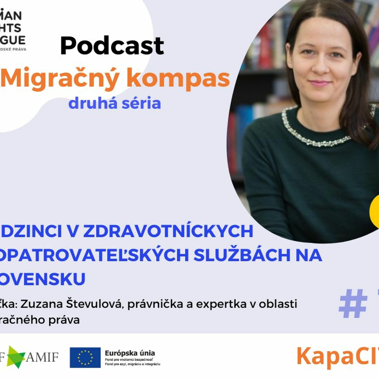 Podcast Migračný kompas: Cudzinci v zdravotníckych a opatrovateľských službách na Slovensku