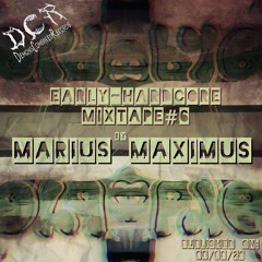 Marius Maximus | Early-Hardcore Mixtape#6 | 08/08/20 | NLD