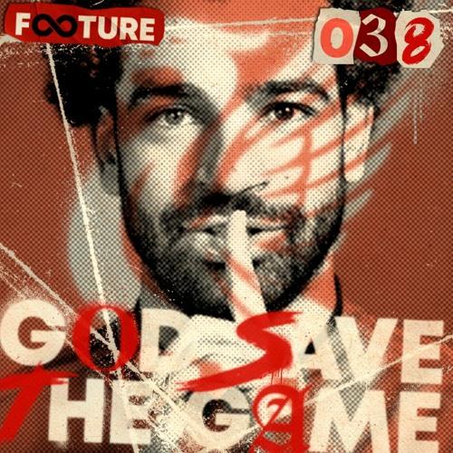 God Save The Game #38 | A estreia de Cristiano Ronaldo, Lukaku e Salah
