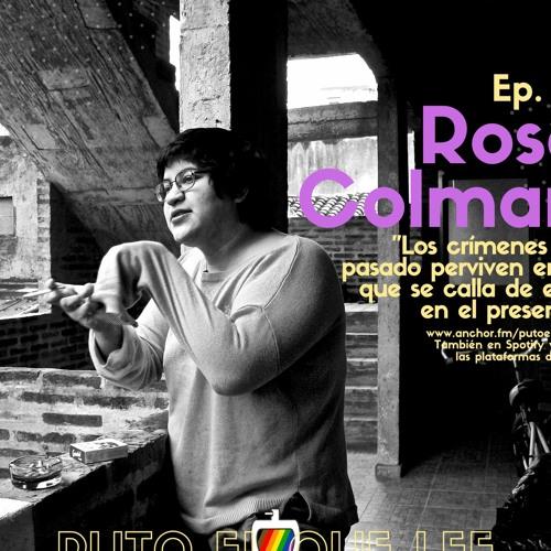 Puto El Que Lee#41: La obra debe continuar: Mujeres del teatro durante la dictadura, con Rose Colman