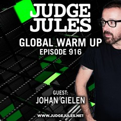 JUDGE JULES PRESENTS THE GLOBAL WARM UP EPISODE 916