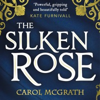 Cover mp3 THE SILKEN ROSE by Carol McGrath, read by Jodie Ho