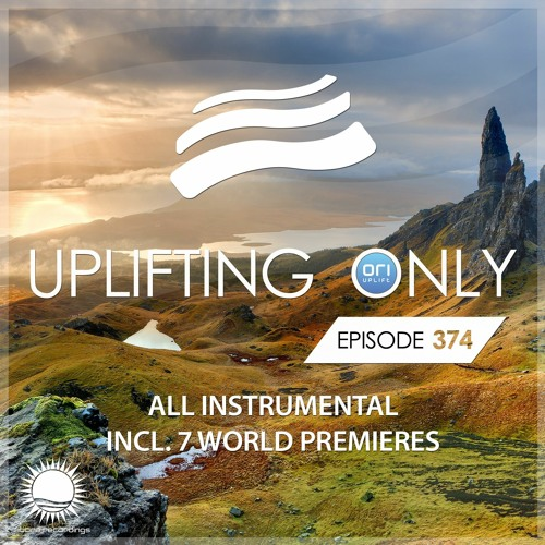 Uplifting Only 374 (April 8, 2020) [All Instrumental]