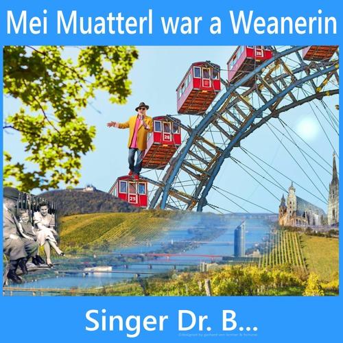 Mei Muatterl war a Weanerin - (Viennnese cover song)