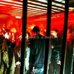 Les samedis à Berlin (Original Mix) [BUY IT ON BANDCAMP]