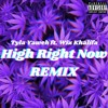 REMIX - Tyla Yaweh - High Right Now (Nyallek Remix - Lyrics Video) ft. Wiz Khalifa