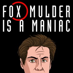 """Fox Mulder Is A Maniac - """"The X-Files: Fight The Future"""" Pt 1"""
