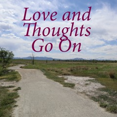 Love & Thoughts Go On (Dave-vox, synths, Weiler-vox, Cagle-sax, Breon-bass, Ulysse-drum, Jan-vox)