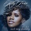 Not My Daddy (feat. Stokley)