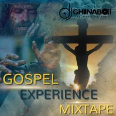 GOSPEL EXPERIENCE MIXTAPE (WORSHIP)