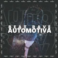DJ DN - BEAT RAVE AUTOMOTIVA - MC Buraga x MC RD x MC Rennan x MC BN