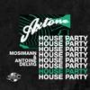 Axtone House Party: Mosimann & Antoine Delvig