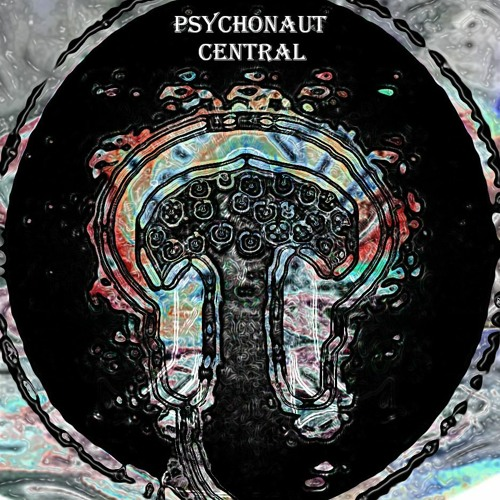 Psychonaut Central - Episode 10 ( Selected By Fuluf)