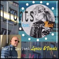 Lights: Noemi Bolojan - Music &  Mario Savioni - Lyrics & Vocals