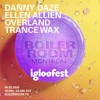 Download Trance Wax | Boiler Room Montreal: Igloofest Mp3