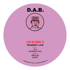 EYA015 D.A.B - TRANSIENT LOVE EP(Presale Available)