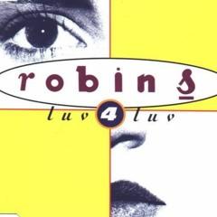 Free Download: Robin S - Luv 4 Luv (SOULSPY) Edit